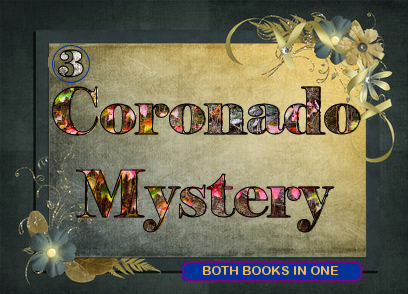 Click for main site Coronado Mystery with all three books